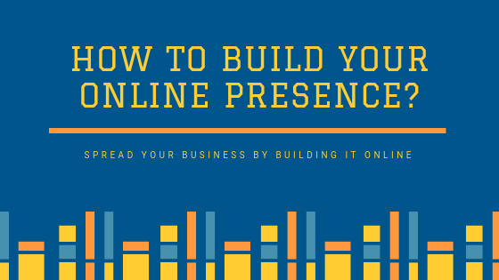 tips-to-build-your-online-presence